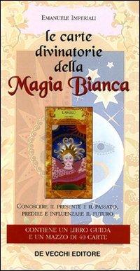 Le Carte Divinatorie della Magia Bianca