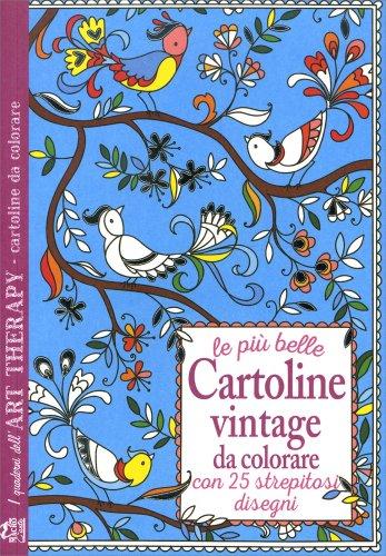 Le Più Belle Cartoline Vintage da Colorare