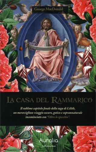 La Casa del Rammarico - La Saga di Lilith Volume 3
