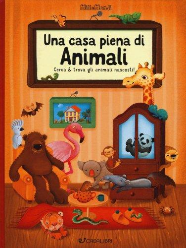 Una Casa Piena di Animali