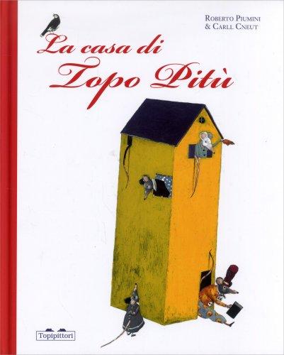 La Casa di Topo Pitù