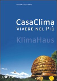 CasaClima - Vivere nel Più