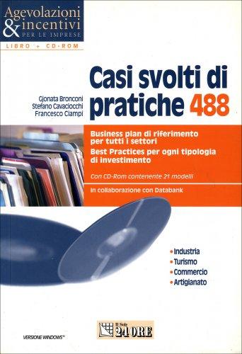 Casi Svolti di Pratiche 488 (con CD-Rom)