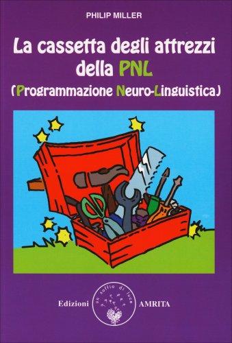 La Cassetta degli Attrezzi della PNL