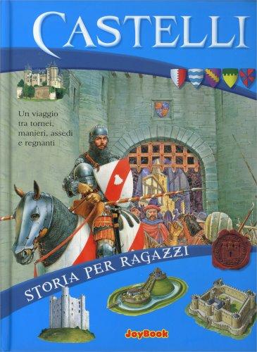 Castelli - Storia per Ragazzi