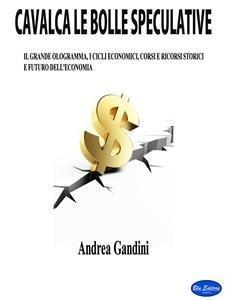 Cavalca le Bolle Speculative (eBook)