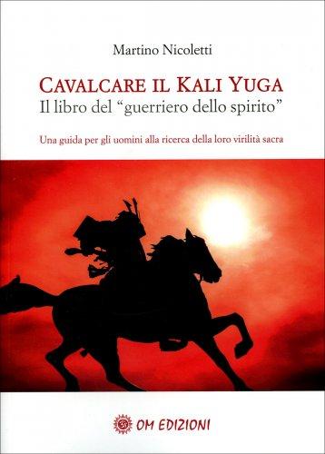 Cavalcare il Kali Yuga