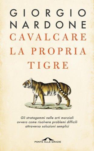 Cavalcare la Propria Tigre (eBook)