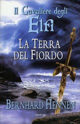 Il Cavaliere degli Elfi - La Terra del Fiordo
