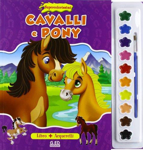Supercolorissimi - Cavally e Pony