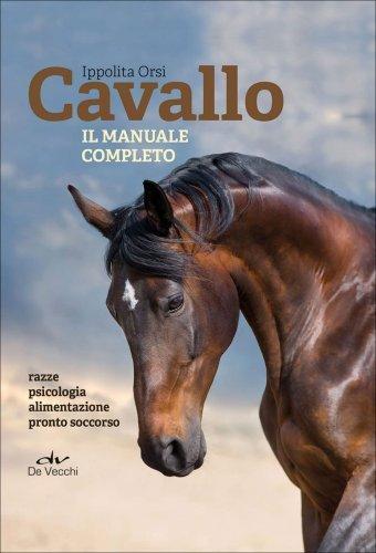 Cavallo: il Manuale Completo