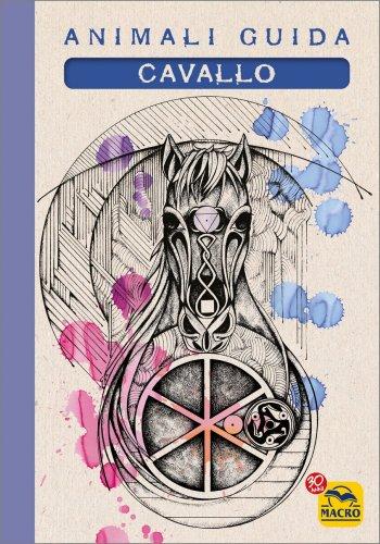 I Quaderni degli Animali Guida - Cavallo