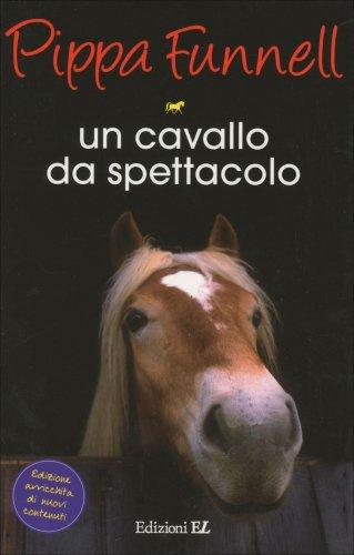 Un Cavallo da Spettacolo