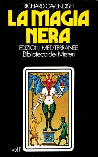 La Magia Nera Vol.1