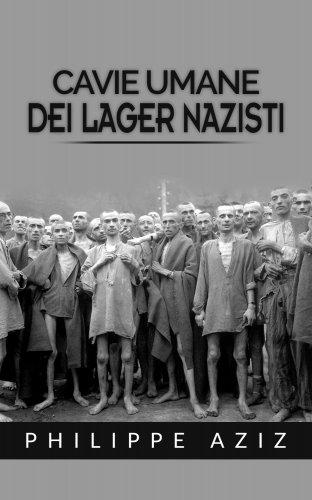 Cavie Umane dei Lager Nazisti (eBook)