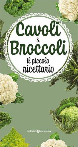 Cavoli e Broccoli - Il Piccolo Ricettario