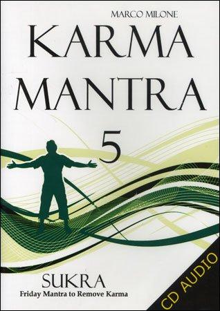 Karma Mantra 5 - Sukra