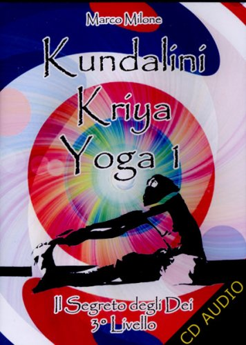 Kundalini Kriya Yoga 1 - Livello 3
