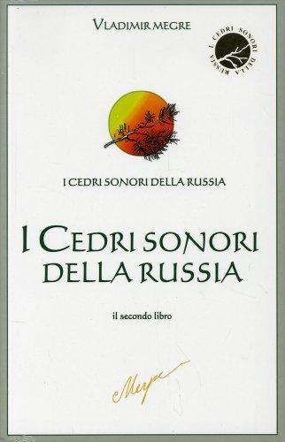 I Cedri Sonori della Russia - Il Secondo Libro