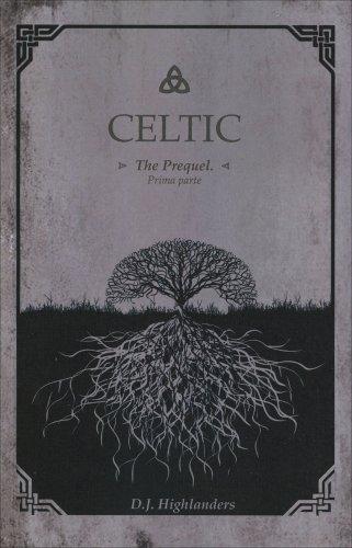 Celtic - The Prequel - Volume 1