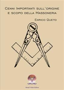 Cenni Importanti sull'Origine e Scopo della Massoneria (eBook)