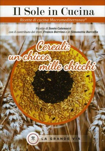 Cereali: un Chicco Mille Chicchi