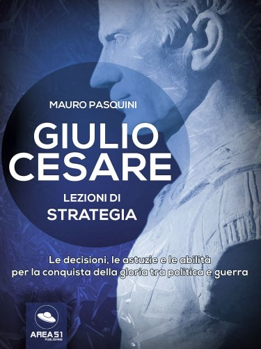 Giulio Cesare - Lezioni di Strategia (eBook)