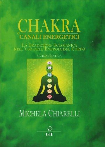 Chakra Canali Energetici