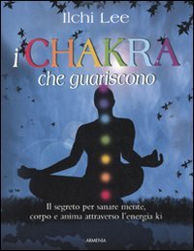 I Chakra che Guariscono