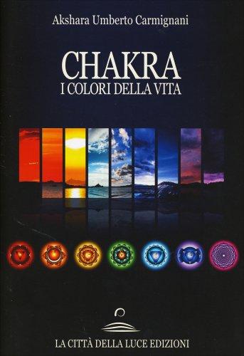 Chakra - I Colori della Vita
