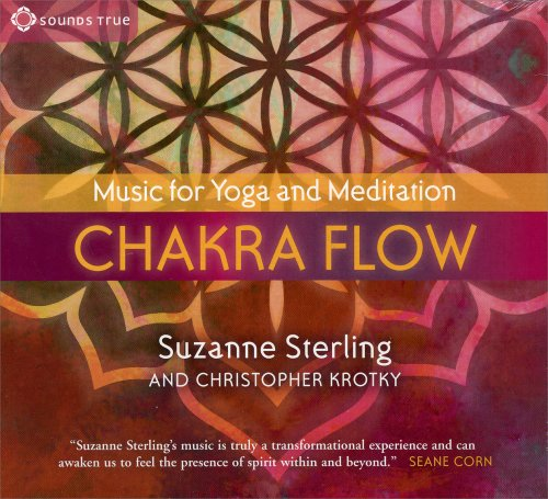Chakra Flow - Music for Yoga and Meditation