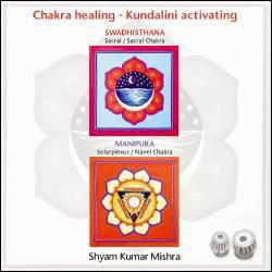 Chakra Healing - Kundalini Activating CD2
