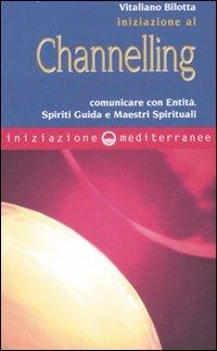 Iniziazione al Channelling