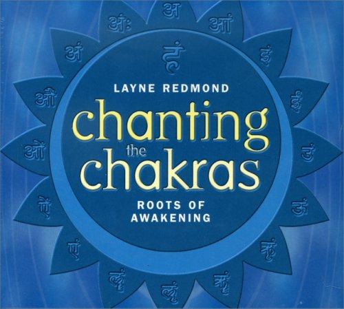 Chanting the Chakras