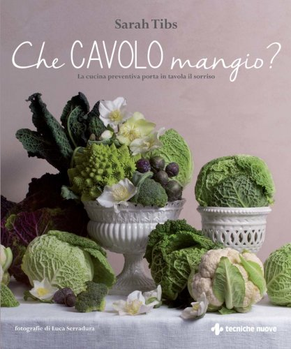Che Cavolo Mangio? (eBook)