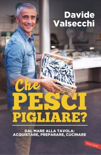 Che Pesci Pigliare? (eBook)