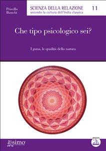 Che Tipo Psicologico Sei? (eBook)