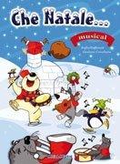 Che Natale... - Con CD allegato