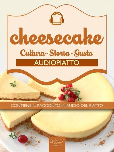 Audiopiatto: Cheesecake (eBook)