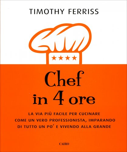 Chef in 4 Ore