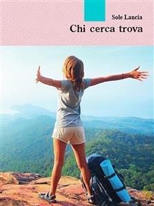 Chi Cerca Trova (eBook)