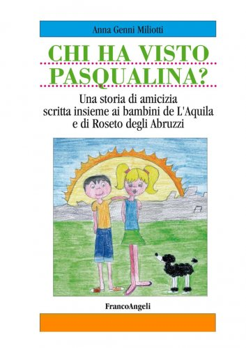 Chi Ha Visto Pasqualina? - Pasqualina Missing Dog (eBook)