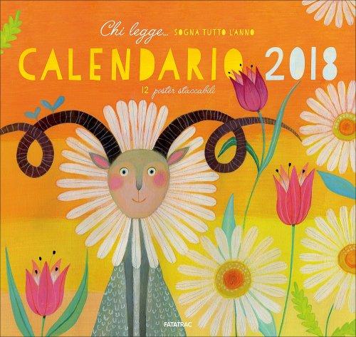 Chi Legge... Sogna Tutto l'Anno - Calendario 2018