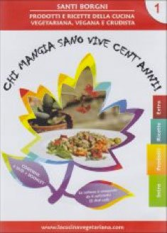 Chi Mangia Sano Vive Cent'Anni Vol. 1 - DVD