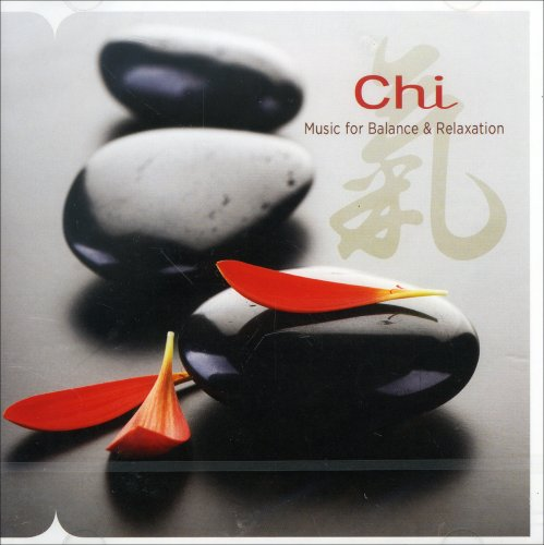 Chi – Music for Balance & Relaxation