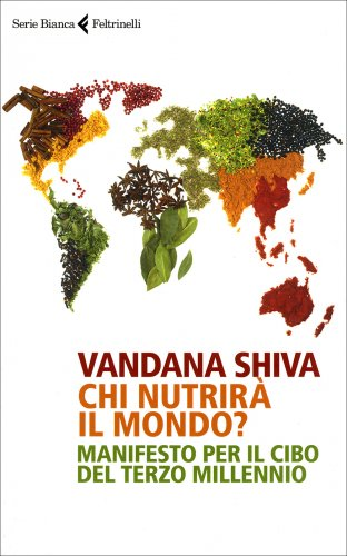 Chi Nutrirà Il Mondo?