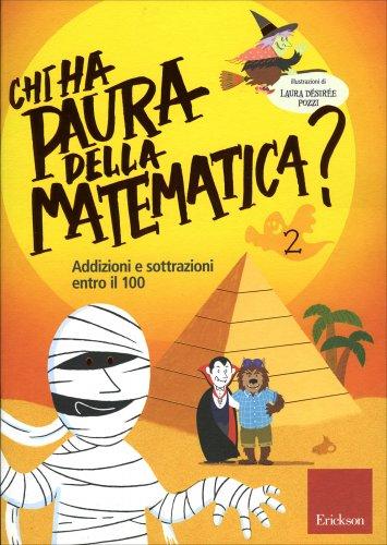 Chi Ha Paura della Matematica? - Vol. 2