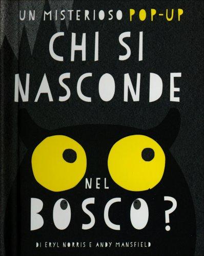Chi si Nasconde nel Bosco?
