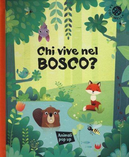 Chi Vive nel Bosco?