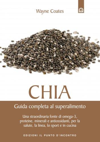 Chia - Guida Completa al Superalimento (eBook)